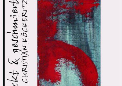 Christian Köckeritz - Gedruckt und geschmiert