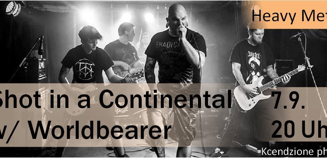 live Worldbearer w/ Shot in a Continental